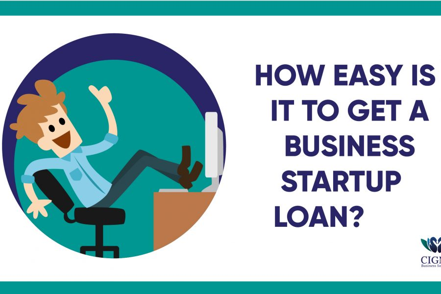 How Easy Is It To Get A Business Startup Loan?